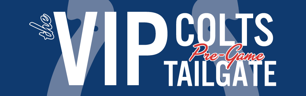 Indianapolis Colts VIP Tailgate